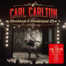 Carl Carlton: Woodstock & Wonderland Live 2016, 2 CDs