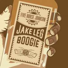 Five Horse Johnson: Jake Leg Boogie (180g) (Clear Vinyl), LP