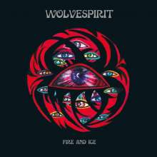 WolveSpirit: Fire And Ice (Limited Edition), CD