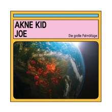 Akne Kid Joe: Die große Palmöllüge, CD