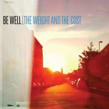 Be Well: The Weight And The Cost, CD