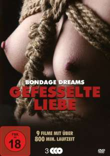 Gefesselte Liebe (Bondage Dreams Box-Edition), 3 DVDs