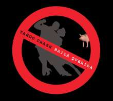 Tango Crash: Bailá Querida (Digipack), CD