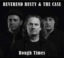 Reverend Rusty: Rough Times, CD