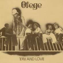 Ofege: Try And Love, LP