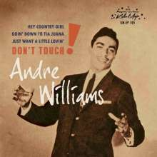 """Andre Williams: Don't Touch EP, Single 7"""""""