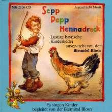 Biermösl-Blosn: Sepp Depp Hennadreck, CD