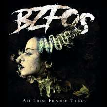 Bloodsucking Zombies From Outer Space: All These Fiendish Things, CD