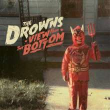 The Drowns: View From The Bottom (Colored Vinyl), LP