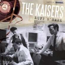 "The Kaisers: Ruff 'N' Rare: Unreleased Tracks And Alternate Versions 1993 - 2000 (Mono), Single 10"""