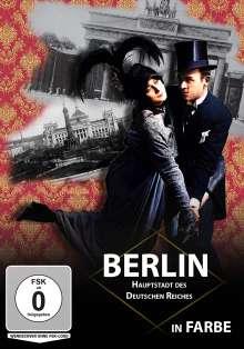 Berlin - die 1920er und 1930er Jahre - Hauptstadt des deutschen Reiches (In Farbe), DVD