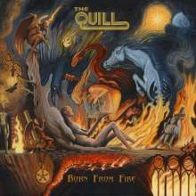 The Quill: Born From Fire (Limited-Edition), 2 LPs