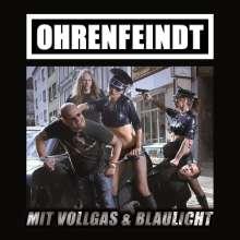 Ohrenfeindt: Mit Vollgas & Blaulicht, CD
