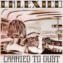 Calexico: Carried To Dust, LP