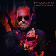 Tito & Tarantula: 8 Arms To Hold You, CD