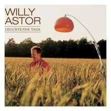 Willy Astor: Leuchtende Tage, CD