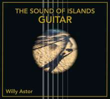 Willy Astor: The Sound Of Islands - Guitar, CD