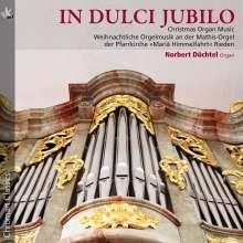 """Orgelmusik zu Weihnachten """"In Dulci Jubilo"""", CD"""