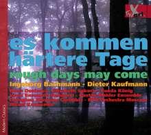 Dieter Kaufmann (geb. 1941): Evocation - Oratorium gegen die Gewalt (nach Gedichten von Ingeborg Bachmann), CD
