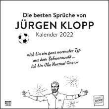 Die besten Sprüche von Jürgen Klopp 2022 - Wandkalender - Quadratformat 24 x 24 cm - Nicht nur für Fußballfans, Kalender