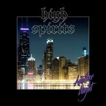 High Spirits: Another Night (Limited Edition) (Translucent Ultra Clear Vinyl), LP
