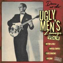 "Down At The Ugly Men's Lounge Vol.4, 1 Single 10"" und 1 CD"