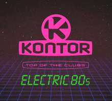 Kontor Top Of The Clubs: Electric 80s, 3 CDs