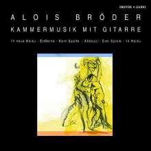 Alois Bröder (geb. 1961): Kammermusik mit Gitarre, CD