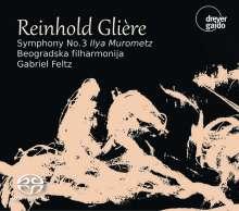 """Reinhold Gliere (1875-1956): Symphonie Nr.3 """"Ilya Murometz"""", Super Audio CD"""