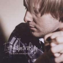 Fabian Anderhub: It's A Blues Thing, CD