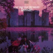 Donovan: Wear Your Love Like Heaven (180g) (Limited Edition), LP