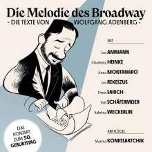 Musical: Die Melodie des Broadway: Die Texte von Wolfgang Adenberg (Live), 2 CDs