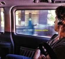 Dominic Miller (geb. 1960): Ad Hoc, CD