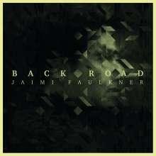 Jaimi Faulkner: Back Road, CD