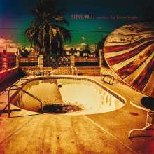 Steve Waitt: Another Day Blown Bright, 1 LP und 1 CD