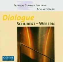 Festival Strings Lucerne - Dialogue Schubert-Webern, CD