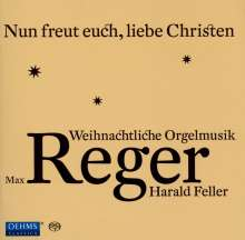 Max Reger (1873-1916): Orgelwerke zum Weihnachtsfestkreis, Super Audio CD