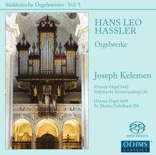Hans Leo Hassler (1564-1612): Orgelwerke, Super Audio CD