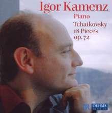 Peter Iljitsch Tschaikowsky (1840-1893): 18 Stücke op.72, CD