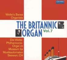 The Britannic Organ  7 - Welte's Swiss Organists, 2 CDs
