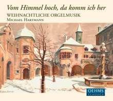 """Orgelmusik zur Weihnacht """"Vom Himmel hoch, da komm ich her"""", CD"""