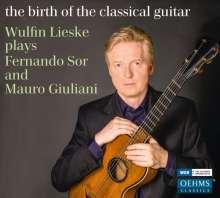 Wulfin Lieske - The Birth of the Classical Guitar, CD