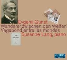 Evgenij Gunst (1877-1950): Klavierwerke - Wanderer zwischen den Welten, CD