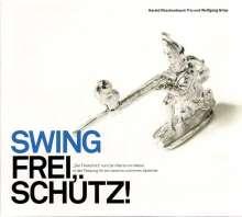 Harald Rüschenbaum & Wolfgang Griep: Swing frei, Schütz, CD