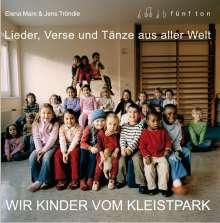 Elena Marx: Wir Kinder vom Kleistpark. CD 01, CD