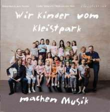 Elena Marx: Wir Kinder vom Kleistpark machen Musik. CD 02, CD
