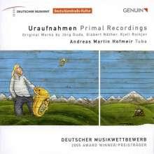 Andreas Martin Hofmeir - Uraufnahmen, CD