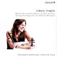 Elisabeth Kufferath - Libero, fragile, CD