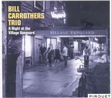 Bill Carrothers (geb. 1964): A Night At The Village Vanguard (Live), 2 CDs