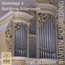Martin Schmeding - Homage a Gottgried Silbermann, CD